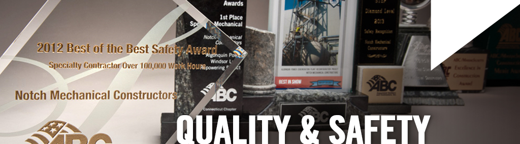 Notch Mechanical Constructors - Quality & Safety